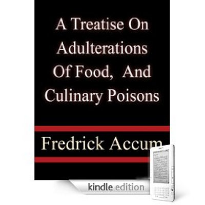 Product picture A Treatise on Adulterations of Food and Culinary Poisons